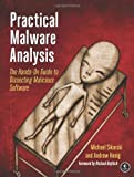 img - for By Michael Sikorski - Practical Malware Analysis: A Hands-On Guide to Dissecting Malicious Software: The Hands-On Guide to Dissecting Malicious Software (1st Edition) (1/29/12) book / textbook / text book