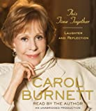 img - for By Carol Burnett This Time Together: Laughter and Reflection (Unabridged) book / textbook / text book