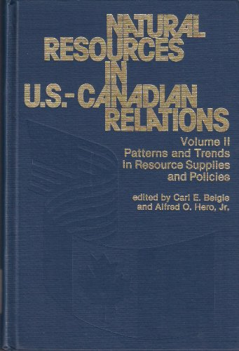 natural-resources-in-united-states-canadian-relations-patterns-and-trends-in-resource-supplies-and-p