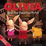 OLIVIA and the Haunted Hotel (Olivia TV Tie-in)