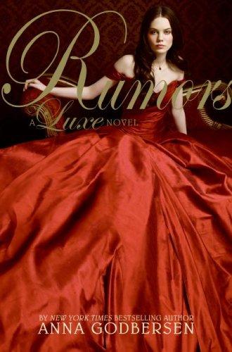 Rumors  A Luxe Novel (part 1)- Anna Godbersen
