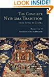 The Complete Nyingma Tradition from S...
