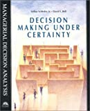 img - for Decision Making Under Certainty by David E. Bell (1995-12-08) book / textbook / text book