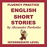 img - for English, Short Stories, Intermediate Level: English Fluency Practice, Intermediate Level, Book 4 book / textbook / text book