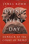Dying Every Day: Seneca at the Court…