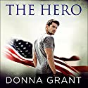 The Hero: Sons of Texas, Book 1 Audiobook by Donna Grant Narrated by Carly Robins