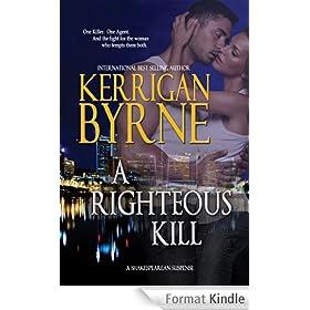 A Righteous Kill (A Shakespearean Suspense Book 1) (English Edition)