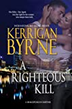 img - for A Righteous Kill (A Shakespearean Suspense) book / textbook / text book