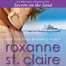 Secrets on the Sand: The Billionaires of Barefoot Bay, Book 1 (       UNABRIDGED) by Roxanne St. Claire Narrated by Kaleo Griffith