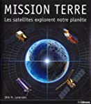 Mission Terre : Les satellites explor...