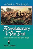 img - for A Guide to New Jersey's Revolutionary War Trail: for Families and History Buffs book / textbook / text book