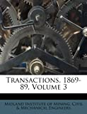 img - for Transactions, 1869-89, Volume 3 book / textbook / text book