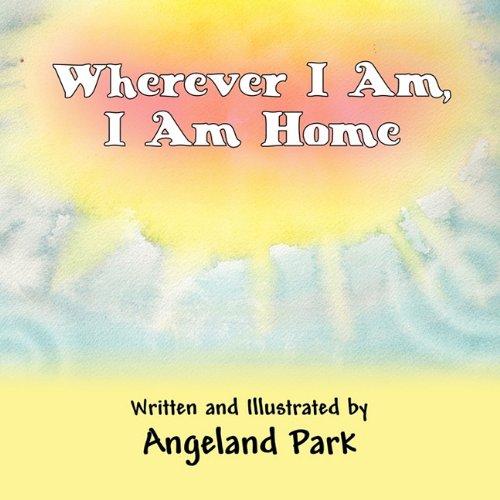 Wherever I Am, I Am Home