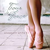 Tour de Force | [Elizabeth White]