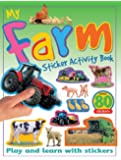 My Farm Sticker Activity Book: Play and Learn with Stickers (My Sticker Activity Books)