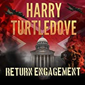 Return Engagement: Settling Accounts, Book 1 | Harry Turtledove