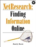 NetResearch: Finding Information Online (Songline Guides) (156592245X) by Barrett, Daniel J.