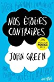 Image of Nos etoiles contraires [The fault in our stars] [grand format] (French Edition)