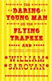 Daring Young Man On The Flying Trapeze: A New Directions Classic