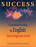 Success :  communicating in English.