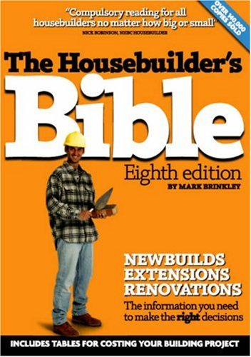 The Housebuilder's Bible Eighth Edition (8th Edition)