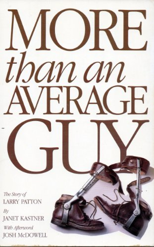 Title: More than an average guy The story of Larry Patton