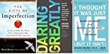 Brene Browns 3 Book set: I Thought It Was Just Me (but it isnt):Daring Greatly:Gifts of Imperfection:Brene Brown
