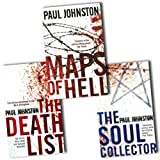 Paul Johnston Matt Wells Collection Paul Johnston 3 Books Set Pack RRP: £20.97 (Paul Johnston Collection) (The Death List, The Soul Collector, Maps of Hell)