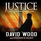 Justice: Dane Maddock Origins, Volume 8 | David Wood, Edward G Talbot