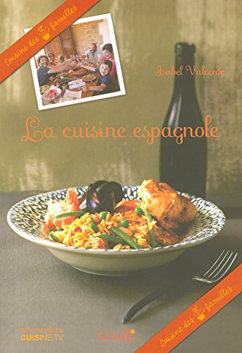La cuisine espagnole - La cuisine espagnole expose ...