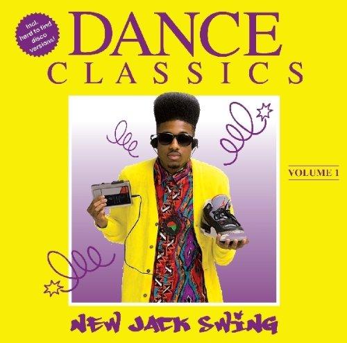 Dance Classics - New Jack Swing 1