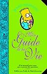 Bart Simpson : Mon guide de la vie par Groening