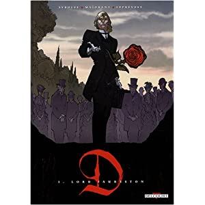 D, Tome 1 : Lord Faures :