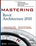 img - for Mastering Revit Architecture 2010 book / textbook / text book