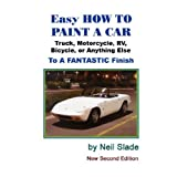 Easy Paint Your Car Pro Your Selfby Neil G. Slade