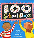100 School Days (0060291443) by Rockwell, Anne