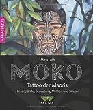 MOKO - Tattoo der Maoris: Bedeutung, Hintergründe, Mythen und Skizzen