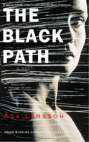The Black Path (Rebecka Martinsson)
