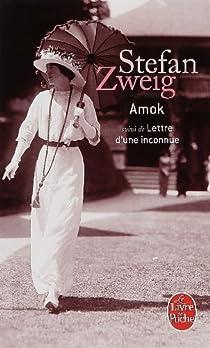 Amok ou Le fou de Malaisie par Zweig