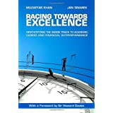 Racing Towards Excellenceby Muzaffar A. Khan