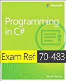 Exam Ref 70-483: Programming in C#