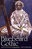 img - for Bluebeard Gothic: Jane Eyre and its Progeny book / textbook / text book