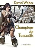 Champions de Toman�k: Le dieu de la Guerre, T2