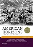 img - for American Horizons: U.S. History in a Global Context, Volume II: Since 1865, with Sources book / textbook / text book