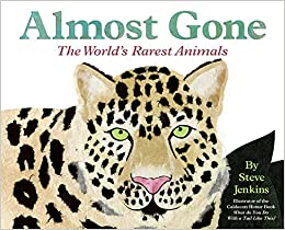 Almost Gone: The World's Rarest Animals (Let's-Read-And-Find-Out Science: Stage 2)