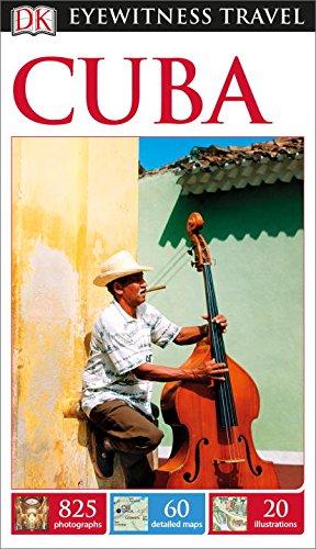 Cuba (Dk Eyewitness Travel Guides Cuba)