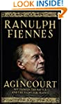 Agincourt: My Family, the Battle and...
