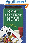 Beat Blackjack Now!: The Easiest Way...