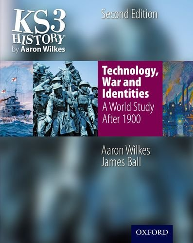 KS3 History by Aaron Wilkes: Technology, War & Identities Student Book (after 1900) (Folens History)