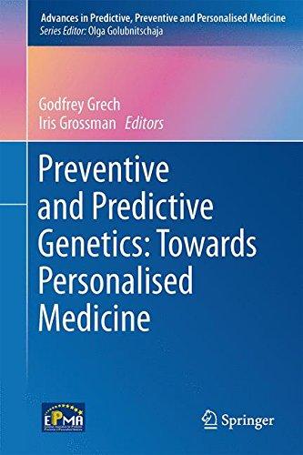 Preventive and Predictive Genetics: Towards Personalised Medicine (Advances in Predictive, Preventive and Personalised M